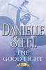 The Good Fight - Danielle Steel