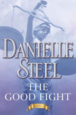 Danielle Steel - The Good Fight book
