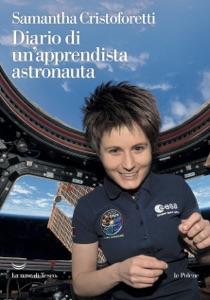 Diario di un'apprendista astronauta da Samantha Cristoforetti