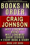 Craig Johnson Books In Order Walt Longmire Books Walt Longmire Short Stories All Short Stories Novels And Nonfiction Plus A Craig Johnson Biography