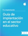 Guía de implantación en el sector educativo