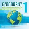 Geography 1 - Maps, Globes & Atlases  Maps for Kids - Latitudes, Longitudes & Tropics  4th Grade Children's Science Education books