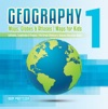 Geography 1 - Maps Globes  Atlases  Maps For Kids - Latitudes Longitudes  Tropics  4th Grade Childrens Science Education Books