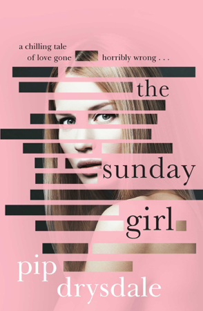 The Sunday Girl - Pip Drysdale