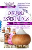 Diffusing Essential Oils - Beginners