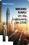 Un Da Cualquera En 2100