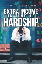 Download and Read Online Extra Income in Time of Hardship