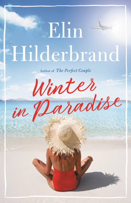 Winter in Paradise - Elin Hilderbrand book