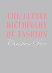 Little Dictionary of Fashion, The