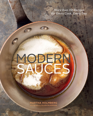Martha Holmberg - Modern Sauces book