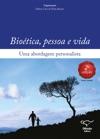 Biotica Pessoa E Vida