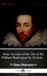 Some Account Of The Life Of Mr William Shakespear By Nicholas Rowe Illustrated