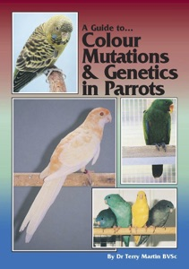 A Guide to Colour Mutations and Genetics in Parrots Book Cover