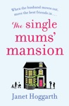 The Single Mums Mansion