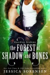 The Forest Of Shadow And Bones