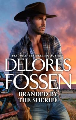 Delores Fossen - Branded by the Sheriff book
