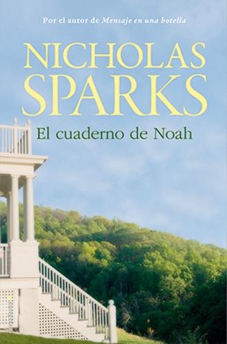 Nicholas Sparks - El cuaderno de Noah