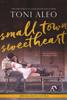 Toni Aleo - Small-Town Sweetheart artwork