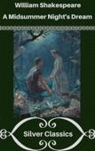 A Midsummer Night's Dream (Silver Classics)