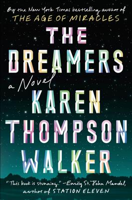 The Dreamers - Karen Thompson Walker book