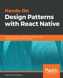 Hands On Design Patterns With React Native