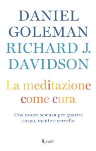 La meditazione come cura Book Cover