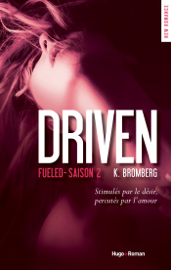Driven Saison 2 Fueled Par Driven Saison 2 Fueled