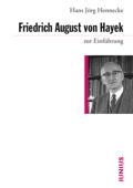 Friedrich August von Hayek zru Einführung