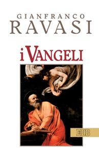 I Vangeli da Gianfranco Ravasi