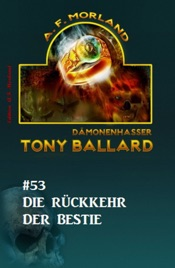 Download Tony Ballard #53: Die Rückkehr der Bestie
