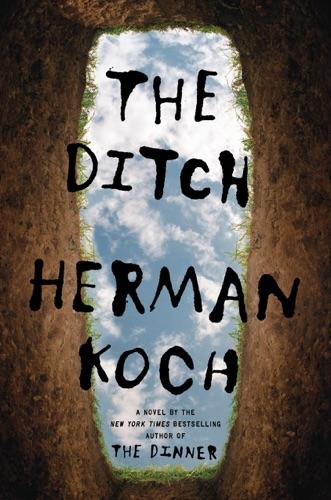 Herman Koch - The Ditch