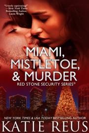 Miami, Mistletoe & Murder PDF Download