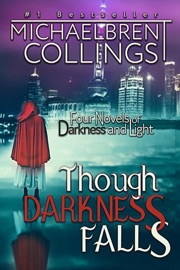 Though Darkness Falls: Four Novels of Darkness and Light PDF Download