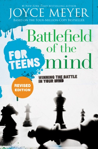 Joyce Meyer & Todd Hafer - Battlefield of the Mind for Teens