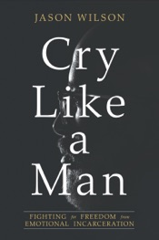 Cry Like a Man