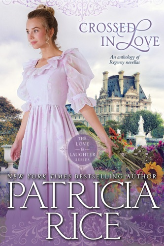 Crossed in Love, an Anthology - Patricia Rice - Patricia Rice