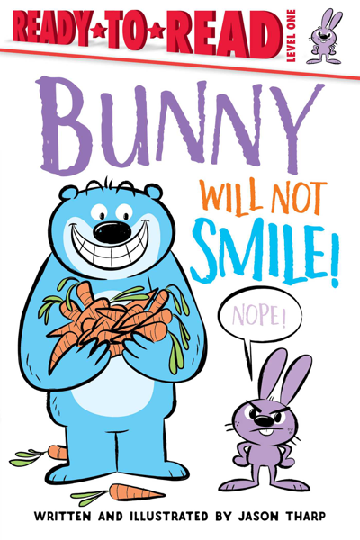 Bunny Will Not Smile! por Jason Tharp