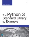 The Python 3 Standard Library By Example 2e