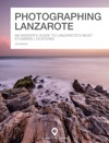 Photographing Lanzarote