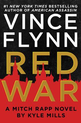 Red War - Vince Flynn & Kyle Mills book