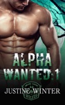 Alpha Wanted Part 1 Paranormal Wolf Shifter Romance