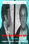 Lenny Bruce Narcotics Busts And Obscenity Cases 1959-1966