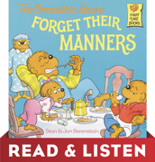 The Berenstain Bears Forget Their Manners: Read & Listen Edition