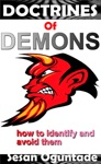 Doctrines Of Demons How To Identify And Avoid Them