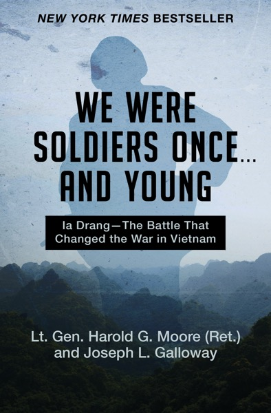 We Were Soldiers Once ... and Young