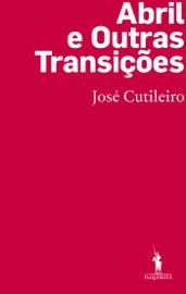 Download and Read Online Abril e Outras Transições