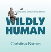 Wildly Human
