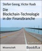 Die Blockchain-Technologie in der Finanzbranche