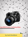 Sony Rx10 3 Camera The Startup Edition