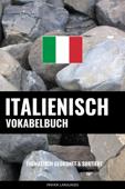 Italienisch Vokabelbuch: Thematisch Gruppiert & Sortiert